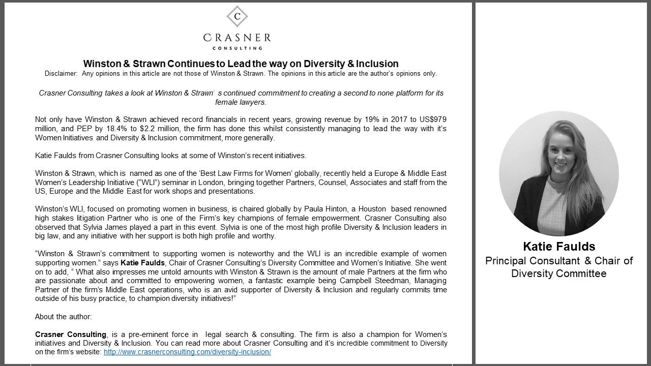 Crasner Consulting takes a deeper look at Winston & Strawn LLP continued commitment to Diversity & Inclusion and Female Empowerment.